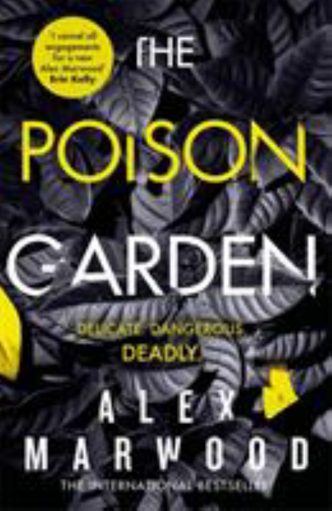 The Poison Garden  by Alex Marwood - 9780751565997
