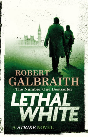 Lethal White  by Robert Galbraith - 9780751572865