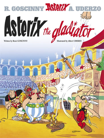 Asterix the Gladiator  by René Goscinny - 9780752866116