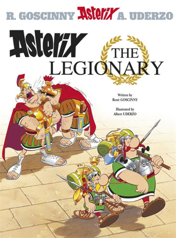 Asterix the Legionary  by René Goscinny - 9780752866215