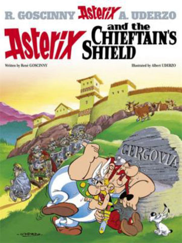 Asterix and the Chieftain's Shield  by R. Goscinny - 9780752866253