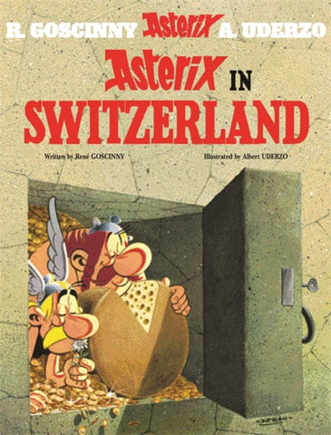 Asterix in Switzerland  by René Goscinny - 9780752866352