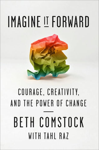 Imagine It Forward  by Beth Comstock - 9780753545720
