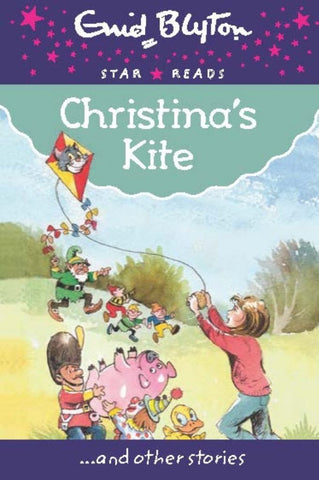 Christina's Kite  by Enid Blyton - 9780753729618