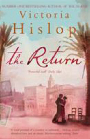 The Return  by Victoria Hislop - 9780755332953