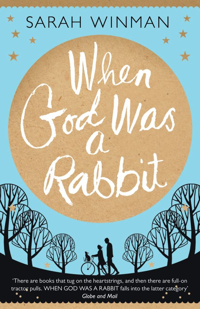 When God Was a Rabbit  by Sarah Winman - 9780755379309