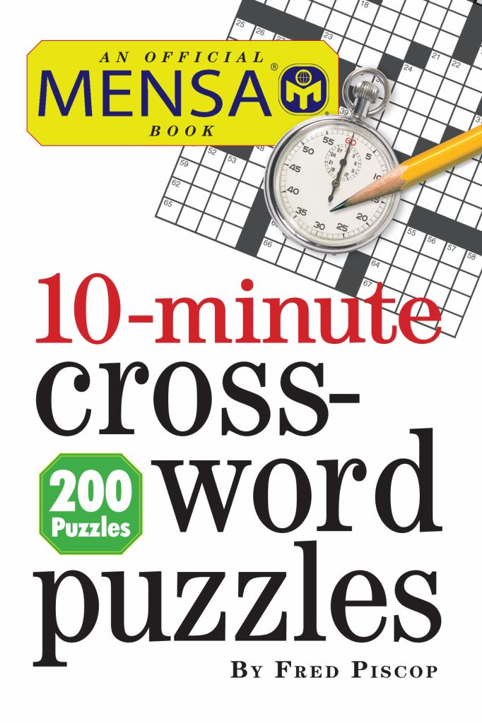 Mensa 10-Minute Crossword Puzzles  by Fred Piscop - 9780761163220