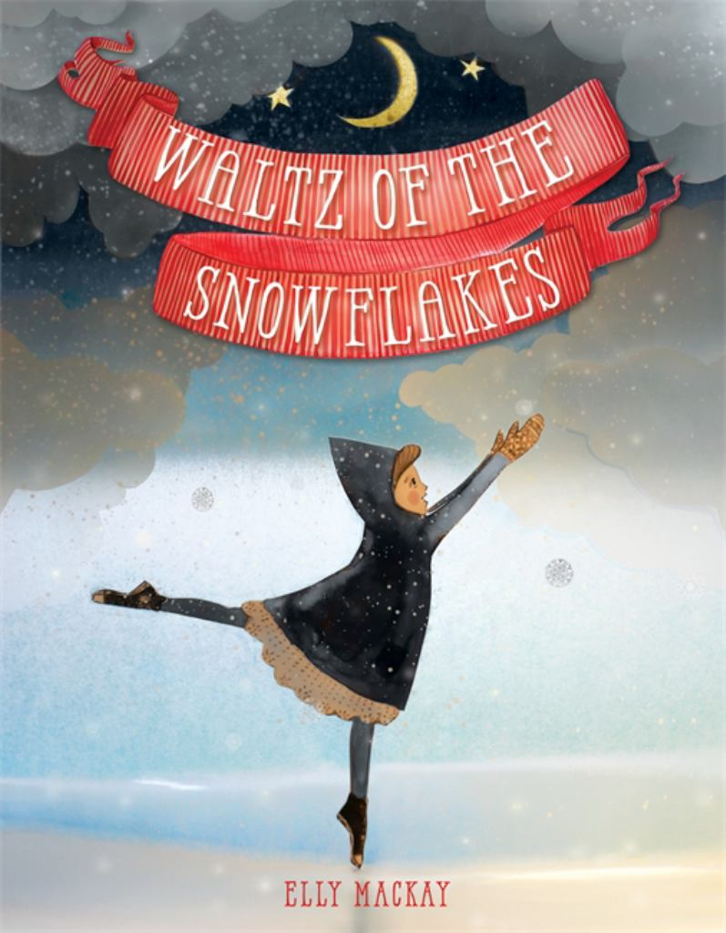 Waltz of the Snowflakes  by Elly MacKay - 9780762453382