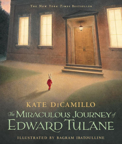 The Miraculous Journey of Edward Tulane  by Kate DiCamillo - 9780763647834