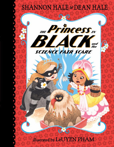 The Princess in Black and the Science Fair Scare  by Shannon Hale - 9780763688271