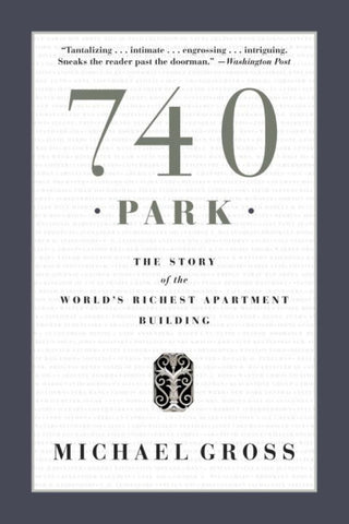 740 Park  by Michael Gross - 9780767917445