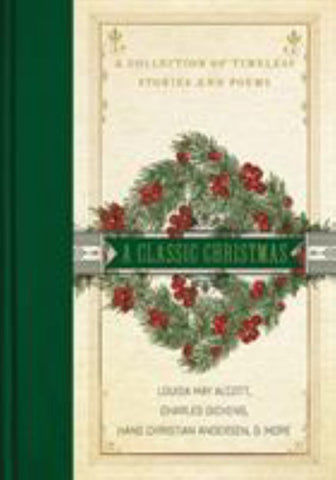 A Classic Christmas  by Charles Dickens - 9780785232223