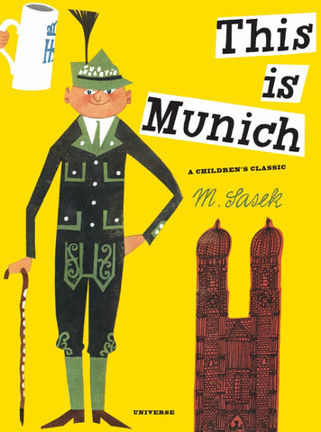 This Is Munich  by Miroslav Sasek - 9780789324269