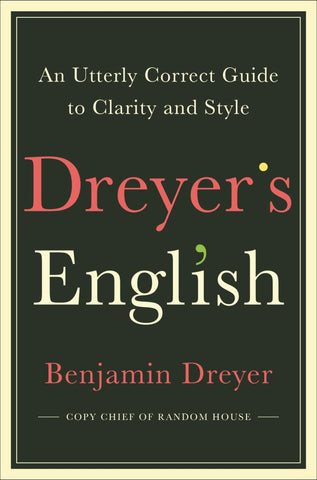 Dreyer's English  by Benjamin Dreyer - 9780812995701