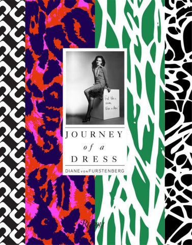 Journey of a Dress  by Diane Von Furstenberg - 9780847845699