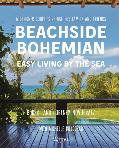 Beachside Bohemian  by Robert Novogratz - 9780847848089
