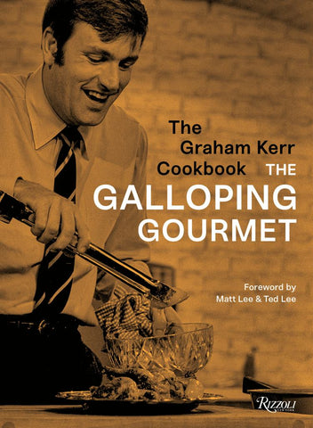 The Graham Kerr Cookbook by the Galloping Gourmet  by Graham Kerr - 9780847861484