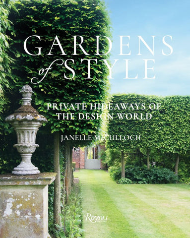 Gardens of Style  by Janelle McCulloch - 9780847861897
