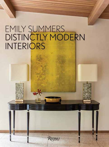 Distinctly Modern Interiors  by Emily Summers - 9780847863600