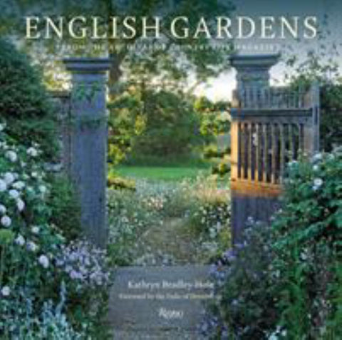 English Gardens  by Kathryn Bradley-Hole - 9780847865796
