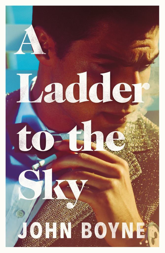 A Ladder to the Sky  by John Boyne - 9780857523501