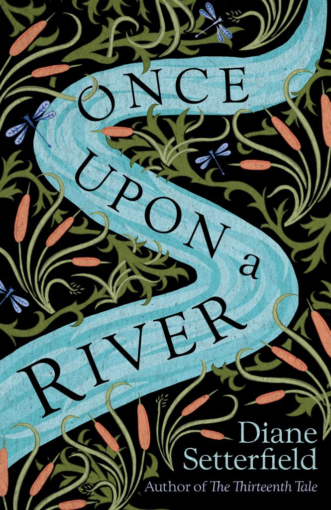 Once upon a River  by Diane Setterfield - 9780857525666