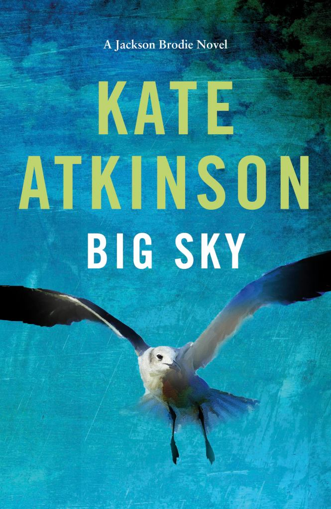 Big Sky  by Kate Atkinson - 9780857526113