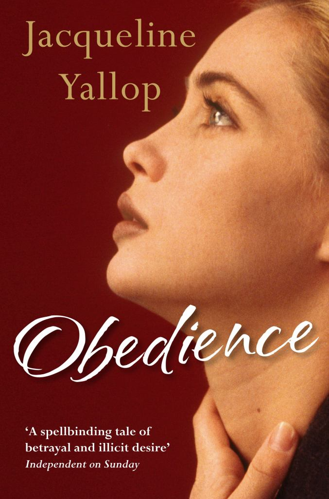 Obedience  by Jacqueline Yallop - 9780857891037