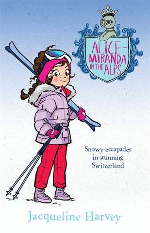 Alice-Miranda in the Alps 12  by Jacqueline Harvey - 9780857982742