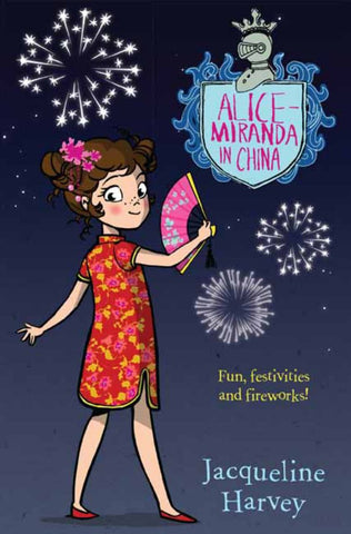 Alice-Miranda in China  by Jacqueline Harvey - 9780857985200