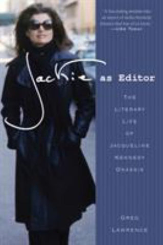 Jackie as Editor  by Greg Lawrence - 9781250001948