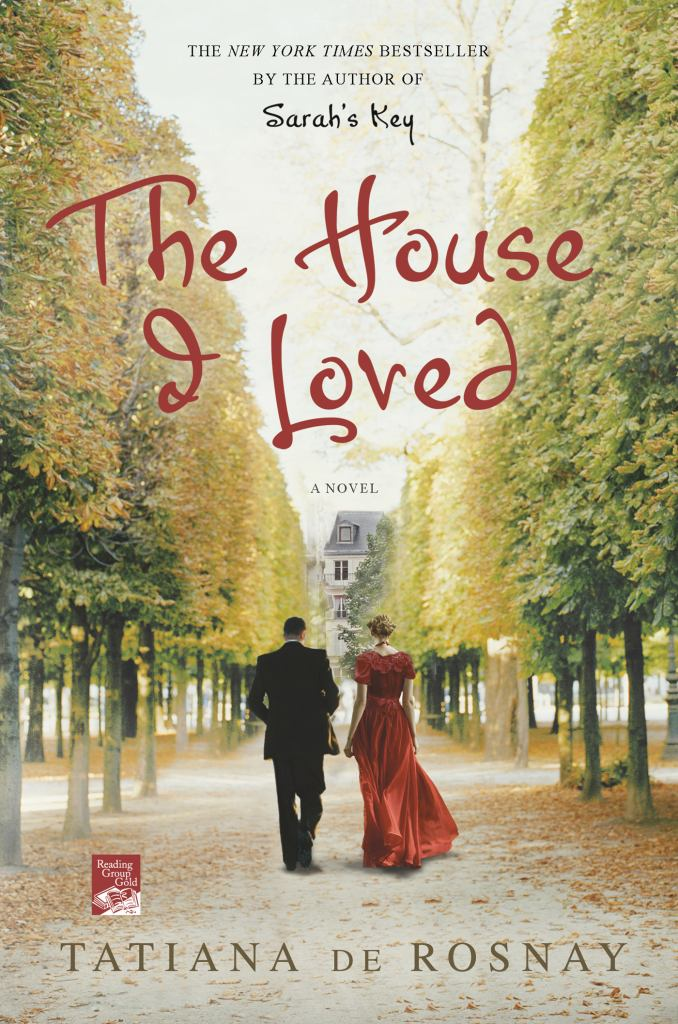 The House I Loved  by Tatiana de Rosnay - 9781250012883