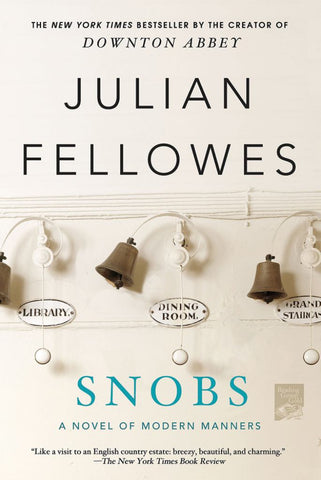 Snobs  by Julian Fellowes - 9781250020369