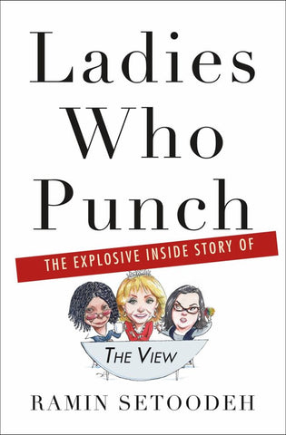 Ladies Who Punch  by Ramin Setoodeh - 9781250112095