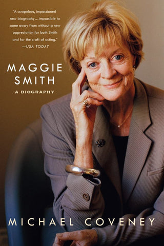 Maggie Smith  by Michael Coveney - 9781250117182