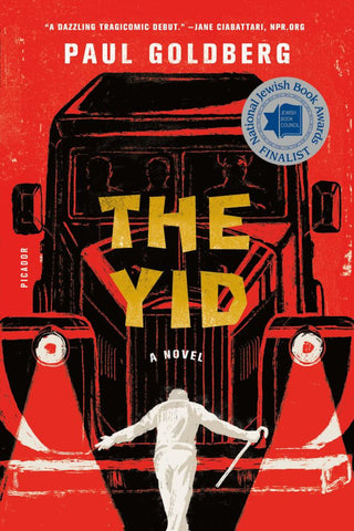 The Yid  by Paul Goldberg - 9781250117953