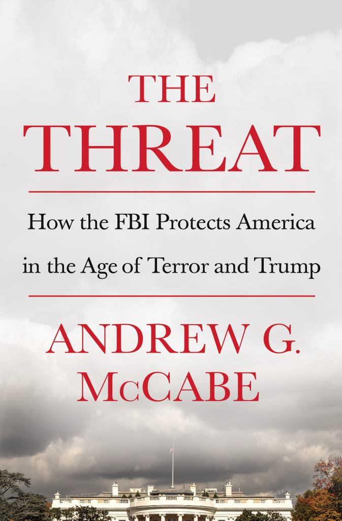 The Threat  by Andrew G. McCabe - 9781250207579