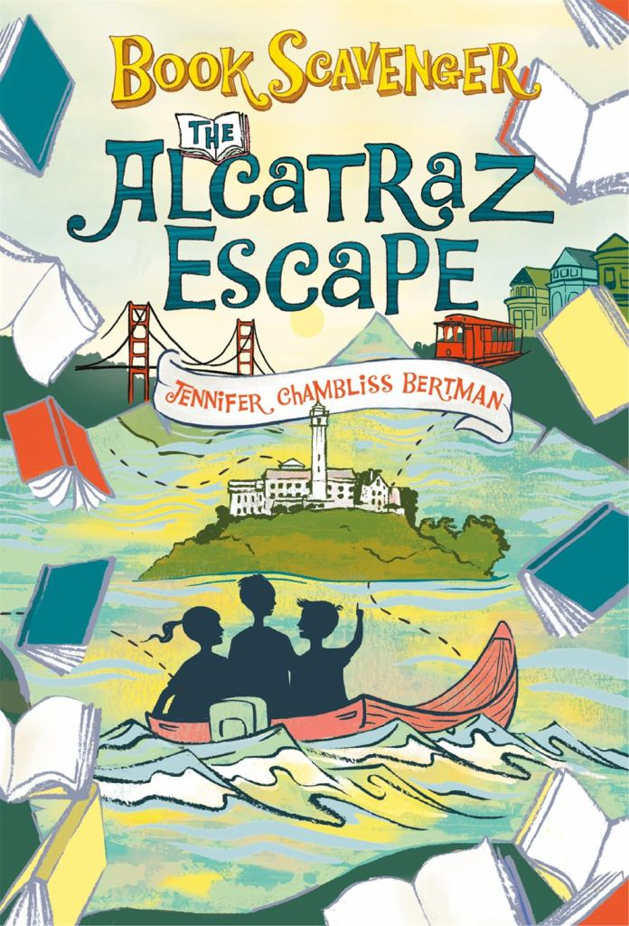 The Alcatraz Escape  by Jennifer Chambliss Bertman - 9781250308702