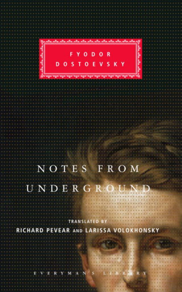 Notes from Underground  by Fyodor Dostoevsky - 9781400041916