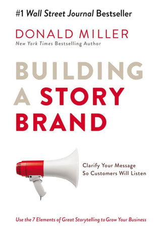 Building a Storybrand  by Donald Miller - 9781400201839