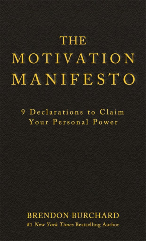 The Motivation Manifesto  by Brendon Burchard - 9781401948078