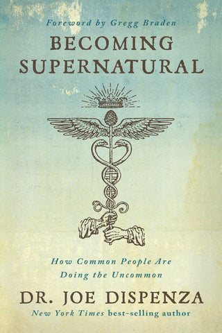 Becoming Supernatural  by Joe Dispenza - 9781401953119
