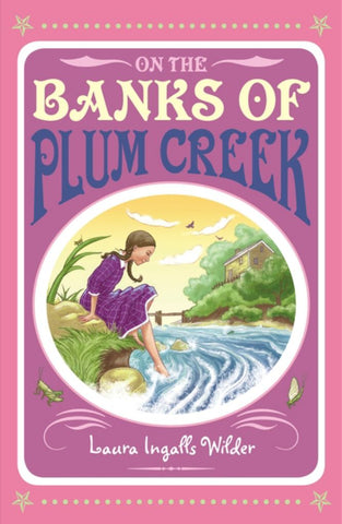 On the Banks of Plum Creek  by Laura Ingalls Wilder - 9781405233330