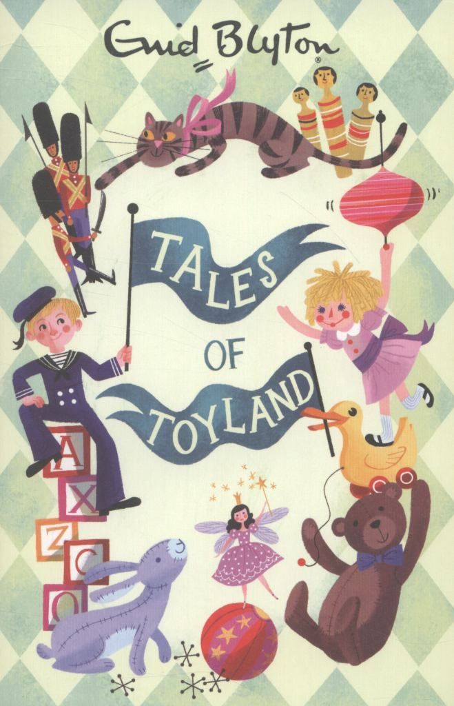 Tales of Toyland  by Enid Blyton - 9781405266895