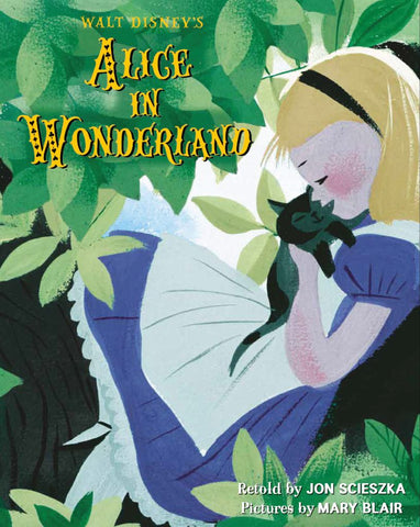 Walt Disney's Alice in Wonderland  by Mary Blair (Illustrator) - 9781405287005