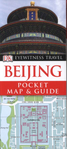 Beijing  by Dorling Kindersley Publishing Staff - 9781405355964