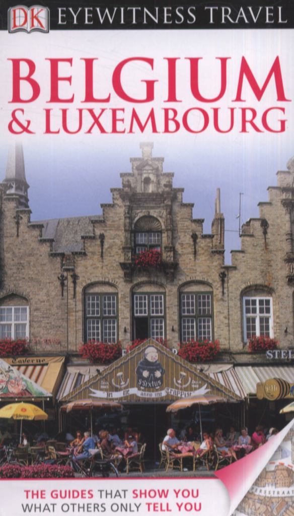 Belgium and Luxembourg - Eyewitness Travel Guide  - 9781405360654
