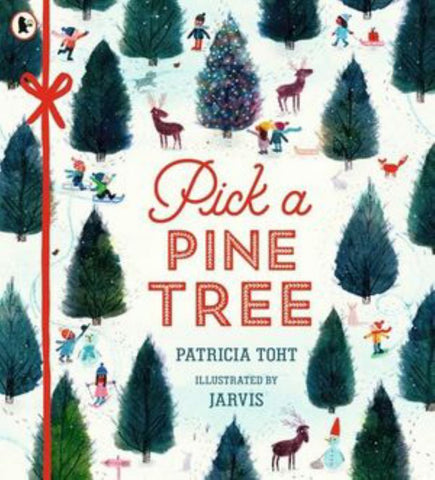 Pick a Pine Tree  by Patricia Toht - 9781406379778