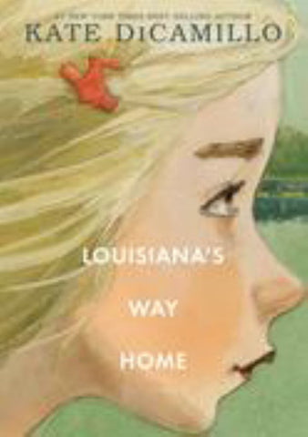 Louisiana's Way Home  by Kate DiCamillo - 9781406387544