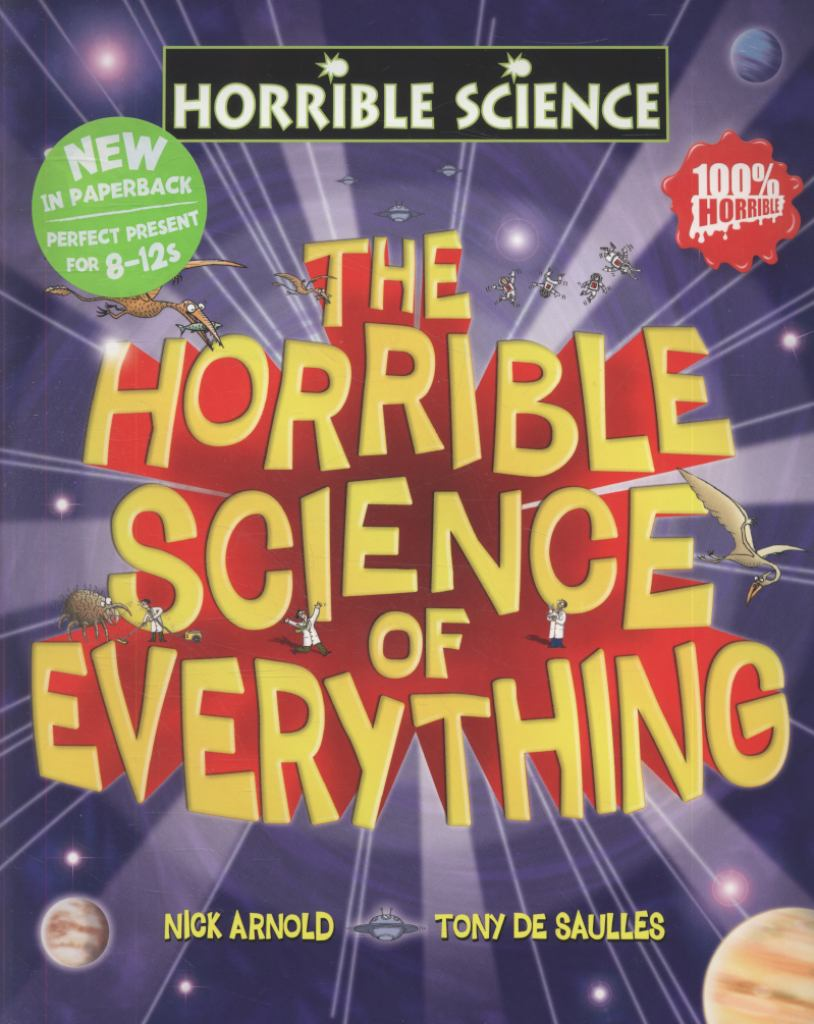 Horrible Science of Everything  by Nick Arnold - 9781407115498